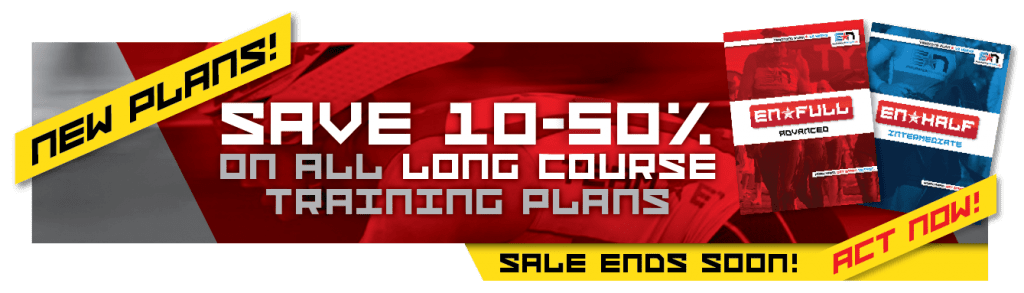 2017 EN*Full and EN*Half Training Plans are LIVE and On Sale