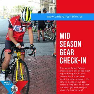 Mid Season Gear Check In