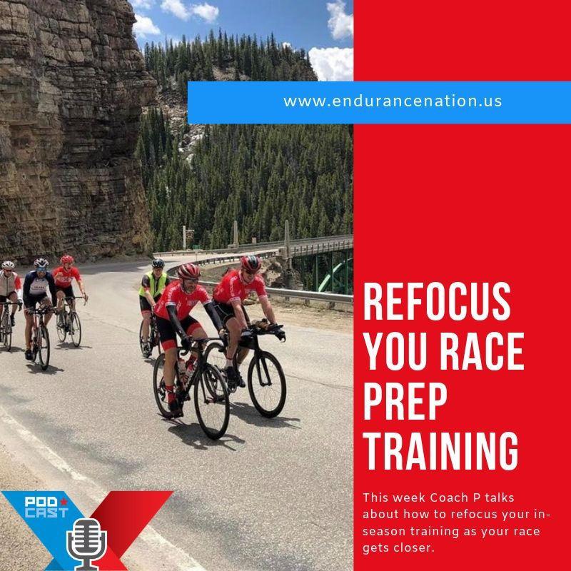 Refocus Your Race Prep Training