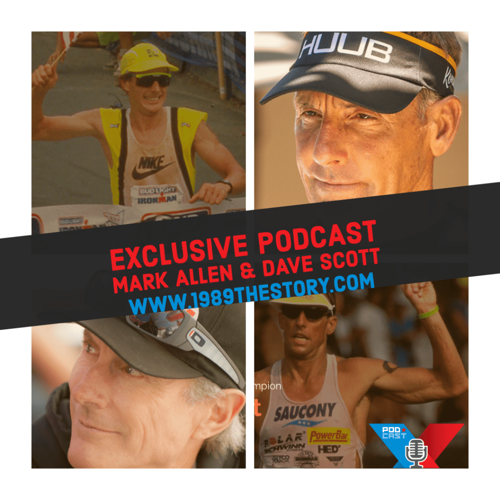 Exclusive Podcast Mark Allen and Dave Scott