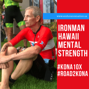Ironman Hawaii Mental Strength