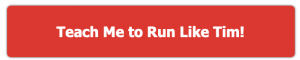 Teach Me to Run Like Tim