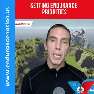 Setting Endurance Priorities