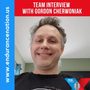 Team Interview with Gordon Cherwoniak