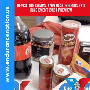Revisiting Camps, ENVEREST & Bonus Epic June Event 2021 Preview
